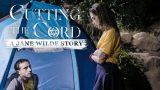 Jane Wilde – Cutting The Cord