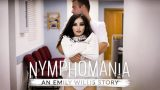 Emily Willis (Nymphomaniac An Emily Willis Story)