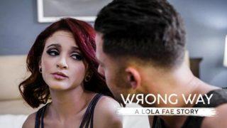 Lola Fae (Wrong Way A Lola Fae Story)